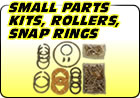 Small Parts Kits, Rollers, Snap Rings