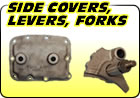 Side Covers, Levers, Forks