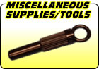 Miscellaneous Tools / Supplies