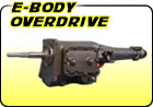 E-Body Overdrive Transmissions