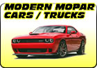Modern Mopar Cars / Trucks